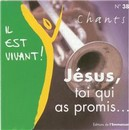 Jésus, toi qui as promis (38)